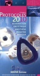 Souvent acheté avec Réanimation pédiatrique, le Protocoles d'anesthésie-réanimation 2010