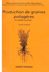 Souvent acheté avec Conditions de levées de dormance des plantes bio-indicatrices, le Production de graines potagères en petite surface