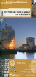 Dernières parutions dans Balades géologiques, Promenade géologique à La Rochelle