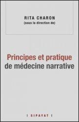 Dernières parutions sur Histoire de la médecine et des maladies, Principes et pratique de médecine narrative