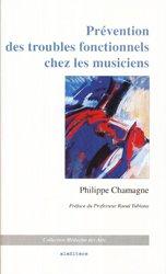Souvent acheté avec Physiologie et art du violon, le Prévention des troubles fonctionnels chez les musiciens