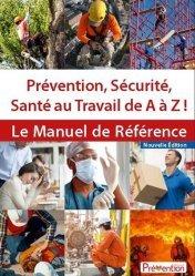 Dernières parutions sur Santé publique - Politiques de santé, Prévention, sécurité, santé au travail de A à Z !