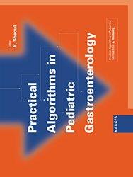 Dernières parutions sur Hépato - Gastroentérologie pédiatrique, Practical Algorithms in Pediatric Gastroenterology