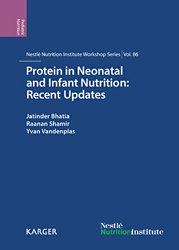 Dernières parutions sur Nutrition pédiatrique, Protein in Neonatal and Infant Nutrition : Recent Updates