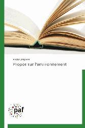 Dernières parutions sur Éthique, normes et indicateurs, Propos sur l'environnement