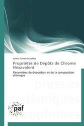 Dernières parutions sur Chimie industrielle, Propriétés de Dépôts de Chrome Hexavalent