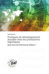 Dernières parutions sur Logistique, Pratiques de développement durable chez les prestataires logistiques
