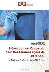 Dernières parutions sur Cancérologie, Prévention du cancer du sein des femmes âgées de 40-49 ans. Le dépistage une priorité de santé publique