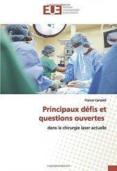 Dernières parutions sur Chirurgie esthétique, Principaux défis et questions ouvertes dans la chirurgie laser actuelle