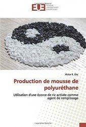 Dernières parutions sur Matériaux, Production de mousse de polyuréthane