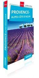 Dernières parutions sur Provence-Alpes-Côte-d'Azur, Provence-Alpes-Côte d'Azur. Guide et atlas
