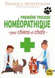Dernières parutions sur Pratique vétérinaire, Première trousse homéopatique pour chiens et chats