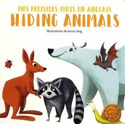 Dernières parutions sur Langues et littératures étrangères, Hiding Animals