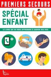 Souvent acheté avec Premiers secours Spécial route, le Premiers secours - Spécial enfant