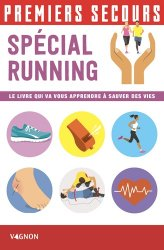 Dernières parutions sur Premiers secours, Premiers secours spécial running
