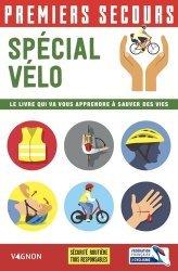 Dernières parutions sur Premiers secours, Premiers secours spécial vélo