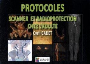 Dernières parutions sur Radiologie - Scanner, Protocoles scanner et radioprotection chez l'adulte