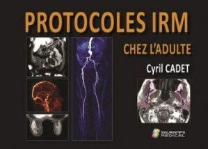 Dernières parutions sur Imagerie médicale, Protocoles IRM chez l'adulte