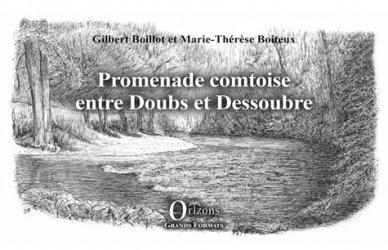 Dernières parutions sur Récits de voyages-explorateurs, Promenade comtoise entre Doubs et Dessoubre