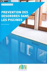 Dernières parutions sur Piscines, Prévention des désordres dans les piscines