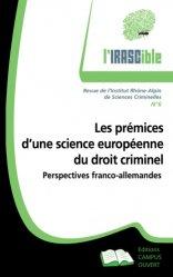 Dernières parutions sur Criminologie, Prémices d'une science européenne du droit criminel