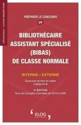 Dernières parutions sur Concours administratifs, Préparer le concours de bibliothécaire assistant spécialisé (BIBAS) de classe normale interne et externe