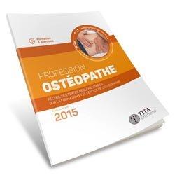 Souvent acheté avec Cinésiologie Tome 1 Cinésiologie utérine, le Profession ostéopathe