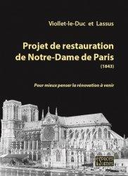 Dernières parutions sur Réalisations, Projet de restauration de Notre-Dame de Paris