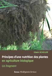 Souvent acheté avec Au plus près de l'assiette, le Principes d'une nutrition des plantes en agriculture biologique