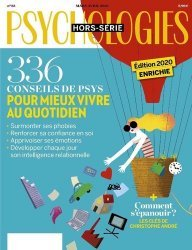 Dernières parutions sur Revues de psychologie, Psychologies hors-série N° 56, mars-avril 2020 : 336 Conseils de psys pour mieux vivre au quotidien