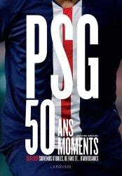 Dernières parutions sur Football, PSG, 50 ans, 50 moments