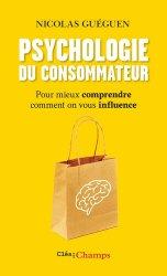 Dernières parutions dans Clés des champs, Psychologie du consommateur