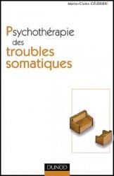 Souvent acheté avec Neurologie, le Psychothérapie des troubles somatiques