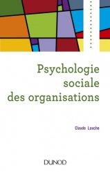 Dernières parutions dans Psycho sup, Psychologie sociale des organisations