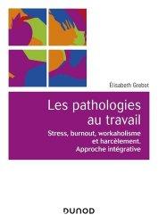 Dernières parutions dans Univers Psy, Psychopathologie du travail