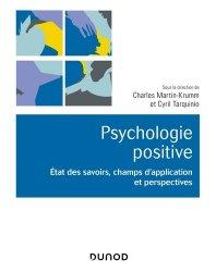 Dernières parutions dans Univers Psy, Psychologie positive