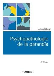 Dernières parutions dans Univers Psy, Psychopathologie de la paranoïa