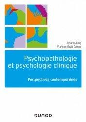 Dernières parutions sur Psychologie générale et clinique, Psychopathologie et psychologie clinique