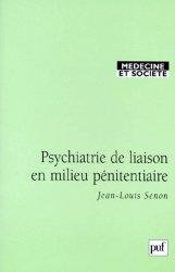 Dernières parutions dans médecine et société, Psychiatrie de liaison en milieu pénitentiaire