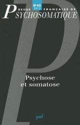 Dernières parutions dans Revue française de psychosomatique, Psychose et somatose https://fr.calameo.com/read/005884018512581343cc0