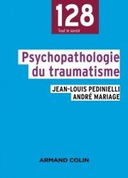 Dernières parutions dans 128, Psychopathologie du traumatisme