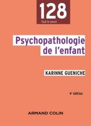 Dernières parutions sur Psychopathologie de l'enfant, Psychopathologie de l'enfant