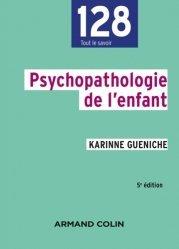Dernières parutions dans 128, Psychopathologie de l'enfant - 5e éd.