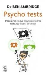 Dernières parutions sur Tests psychotechniques, Psycho tests. Découvrez ce que les plus célèbres tests psy disent de vous !