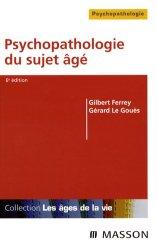 Dernières parutions dans Les âges de la vie, Psychopathologie du sujet âgé