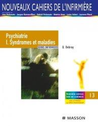 Souvent acheté avec Dictionnaire médical de l'infirmière, le Psychiatrie 1 Syndromes et maladies