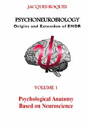 Dernières parutions sur EMDR, Psychoneurobiology origins and extension of EMDR