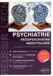 Dernières parutions dans Réussir l'ECN, Psychiatrie Pédopsychiatrie Addictologie