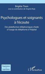 Dernières parutions sur Psychologie générale et clinique, Psychologues et soignants à l'écoute