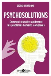 Souvent acheté avec Transe-formations - Programmation neuro-linguistique et techniques d'hypnose ericksonnienne, le Psychosolutions